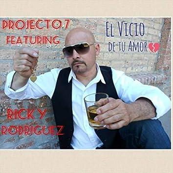 El Vicio de Tu Amor (feat. Ricky Rodriguez)