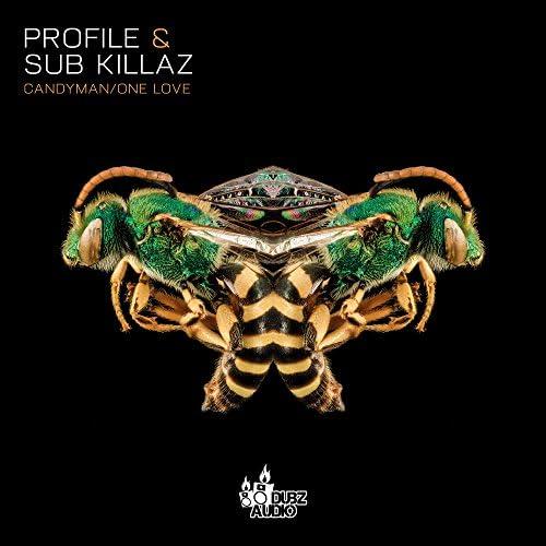 Profile & Sub Killaz