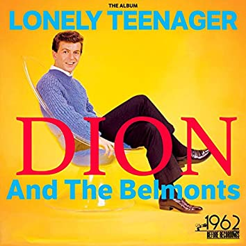 Lonely Teenager (The Album)