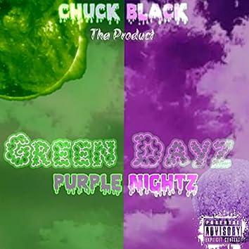 Green Dayz Purple Nightz