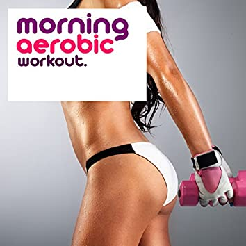 Morning Aerobic Workout