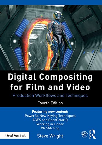 Digital Compositing for Film and Video: Production Workflows and Techniques (English Edition)