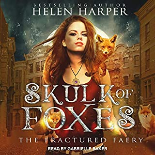 Skulk of Foxes     Fractured Faery Series, Book 3              De :                                                                                                                                 Helen Harper                               Lu par :                                                                                                                                 Gabrielle Baker                      Durée : 8 h et 17 min     Pas de notations     Global 0,0