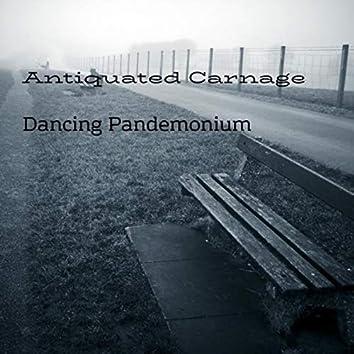 Dancing Pandemonium
