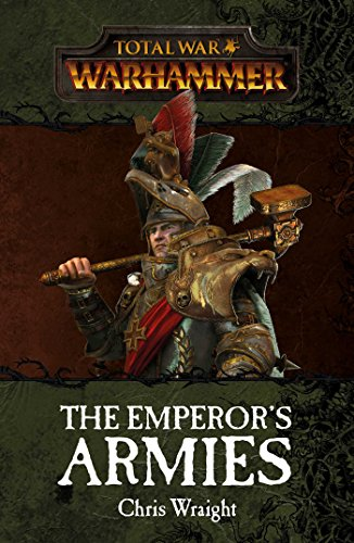 Total War: The Emperor's Armies (Warhammer)
