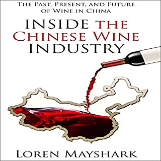 Inside the Chinese Wine Industry audiobook cover art