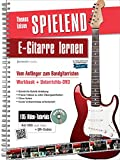 [page_title]-Spielend E-Gitarre Lernen: Vom Anfänger zum Bandgitarristen (inkl. 105 Video-Praxisanleitungen)