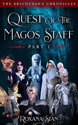 Quest of the Magos Staff: Part 1 (The BrightDawn Chronicles) (English Edition)