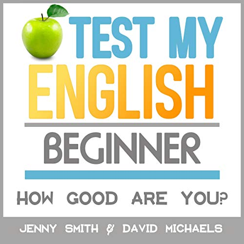 Test My English: Beginner: How Good Are You? audiobook cover art