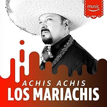 Achis Achis los Mariachis