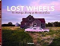 Lost Wheels: The Nostalgic Beauty of Abandoned Cars