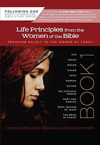 Life Principles from the Women o...