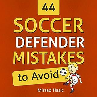 44 Soccer Defender Mistakes to Avoid audiobook cover art