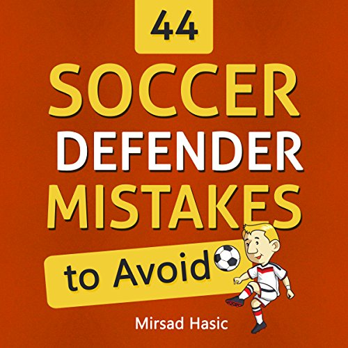 44 Soccer Defender Mistakes to Avoid audiobook cover art