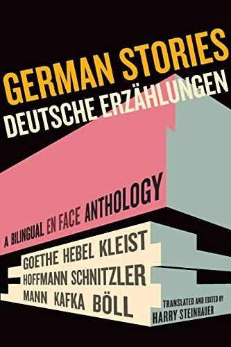 Steinhauer, H: German Stories/Deutsche Erzahlungen: A Bilingual En Face Anthology (Bilingual Anthology)