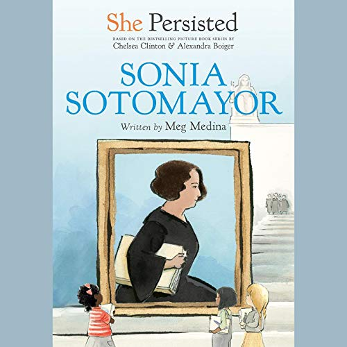 She Persisted: Sonia Sotomayor  By  cover art