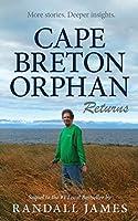 Cape Breton Orphan Returns