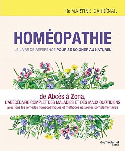Photo de homeopathie-le-livre-de-reference-pour-se-soigner-au-naturel-de-abces