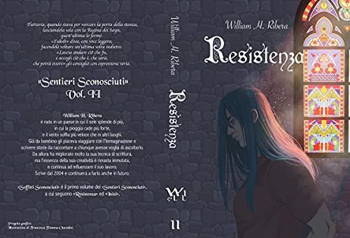 Resistenza (Sentieri Sconosciuti Vol. 2)