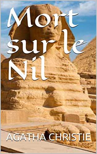 Mort sur le Nil (French Edition)