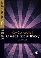 scaricare-key-concepts-in-classical-social-theory-sage-key-concepts-series-by-alex-law-2011-01-19-pdf-gratuito.pdf