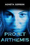 PROJET ARTHEMIS: Thriller scientifique
