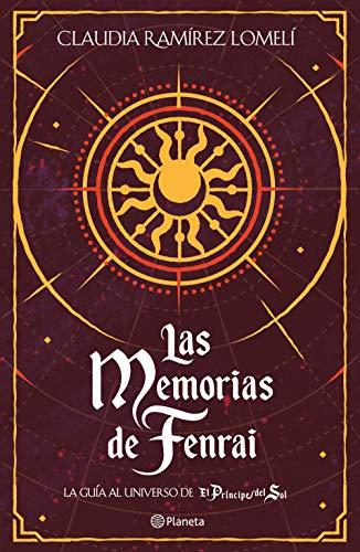 Las memorias de Fenrai de Claudia Ramírez Lomelí
