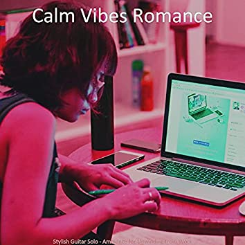 Stylish Guitar Solo - Ambiance for Unwinding from Work