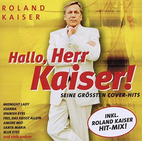 Hallo Herr Kaiser! Seine Größten Cover-Hits