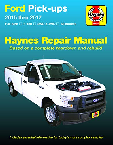 Ford Full-Size F-150 2wd & 4WD Pick-Ups 2015 Thru 2017 Haynes Repair Manual: Does Not Include F-250 or Super Duty Models (Haynes Automotive)