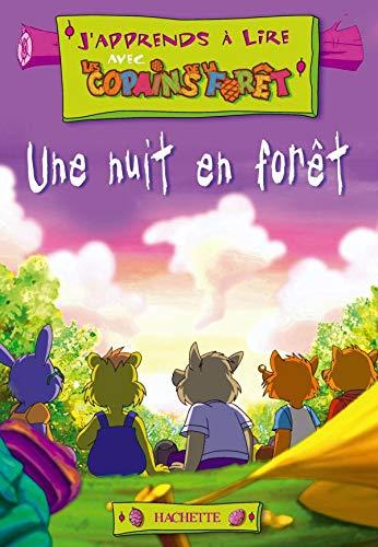 J'apprends à lire avec les Copains de la forêt - Une nuit en forêt