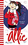 Le carnet d'Allie, tome 7 : Les Vacances à Paris par Cabot