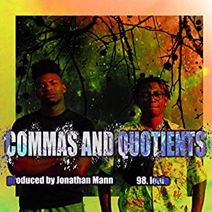 Commas And Quotients [Explicit]