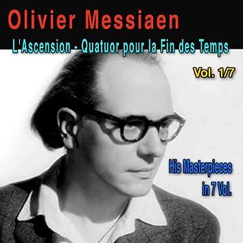Olivier Messiaen, Vol. 1/7: L'Ascension (Méditation sur quatre thèmes symphoniques - 1933) & Quatuor pour la Fin des Temps (Inspiré du Livre des Révélations - 1940)