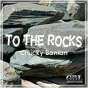 To the Rocks