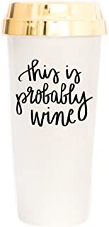 Best this is probably wine tumbler Reviews