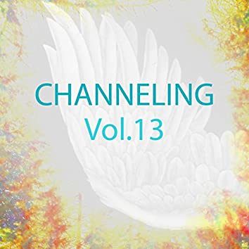 Channeling Music, Vol. 13 (Spiritual Experience)