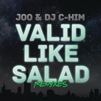 Valid Like Salad (Remixes)