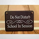 BYRON HOYLE School in Session Do Not Disturb Class in Session Door Hanger Classroom Sign Teacher Gift Classroom Decor Wooden Sign Wood Plaque Wall Art Wall Hanger Home Decor