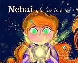 NEBAI Y LA LUZ INTERIOR