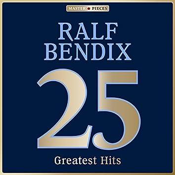 Masterpieces presents Ralf Bendix: 25 Greatest Hits