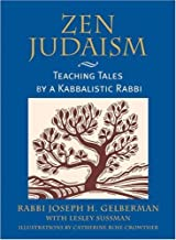 Zen Judaism by Joseph H. Gelberman (2001-10-01)