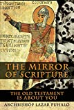 The Mirror of Scripture: The Old Testament Is About You