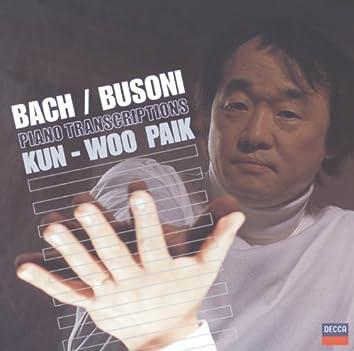 Bach, J.S. transcr. Busoni: Toccata; Chorale Preludes; Chaconne
