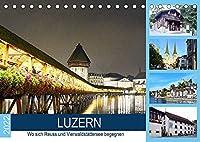 LUZERN Wo sich Reuss und Vierwaldstaettersee begegnen (Tischkalender 2022 DIN A5 quer): Ein sehenswerter touristischer Ort der Schweiz. (Monatskalender, 14 Seiten )