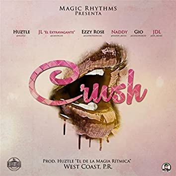 Crush (feat. Naddy, JL el Extravagante, Gio, JDL & Ezzy Rose)