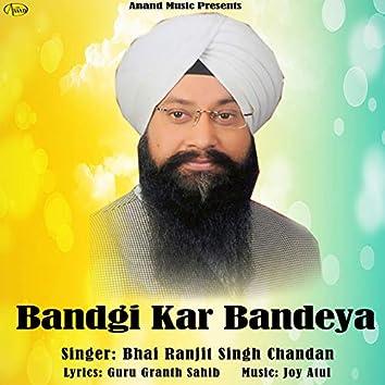 Bandgi Kar Bandeya