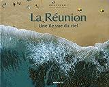La Réunion une ile vue du ciel