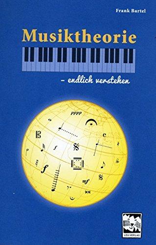 Musiktheorie - endlich verstehen - arrangiert für Buch [Noten / Sheetmusic] Komponist: Bartel Frank