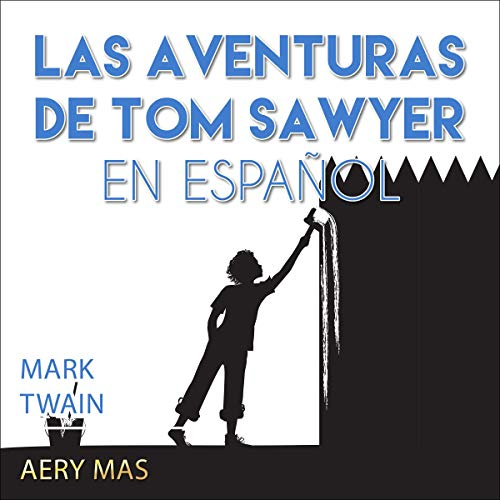 『Las Aventuras de Tom Sawyer [The Adventures of Tom Sawyer]』のカバーアート